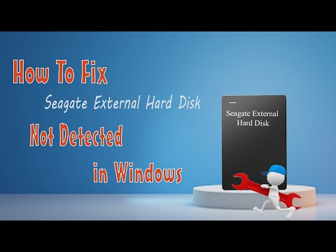 How To Fix Seagate External Hard Disk Not Detected in Windows