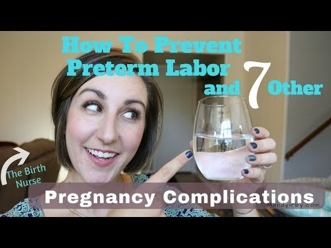 How To Prevent Preterm Labor and How Much WATER Do I Need in Pregnancy?