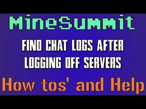 How to Find your Minecraft Chat Logs after you logout of a Server