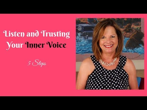 Listen and Trusting Your Inner Voice