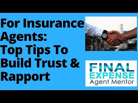 Insurance Agent Sales Training: How To Build Rapport And Trust