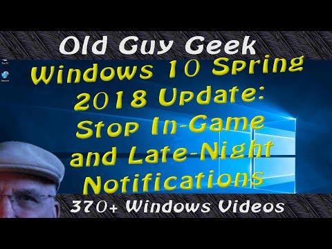 Stop In-Game Notifications - Windows 10 April 2018 Update