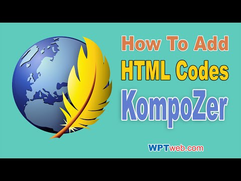 How To Add HTML Codes For Website With Editor Tab & KompoZer - WordPress Tutorial 13