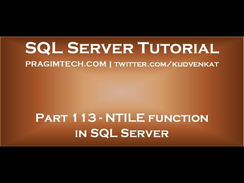 NTILE function in SQL Server