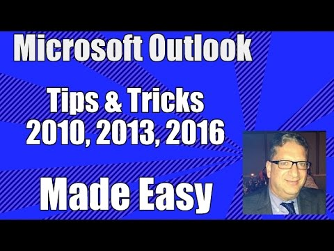 Outlook Tips and Tricks - Microsoft Outlook Tutorial - Outlook 2010, 2013, 2016 Microsoft Office365