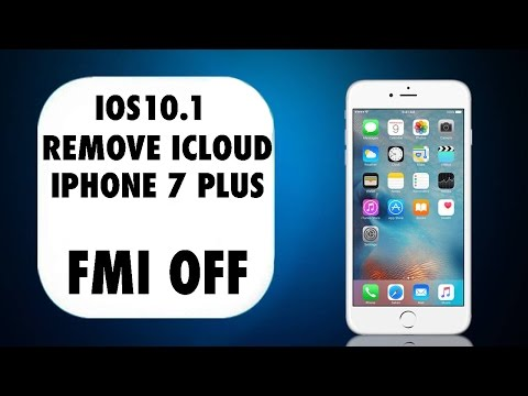 Remove iCloud iOS 10.1 Iphone7 Plus