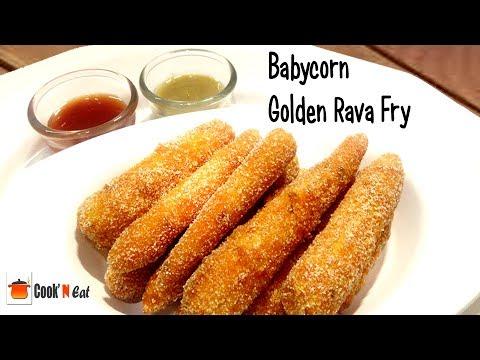 Babycorn Golden Rava Fry | Babycorn Rava Fry Recipe | Babycorn Fritters | Cook N Eat