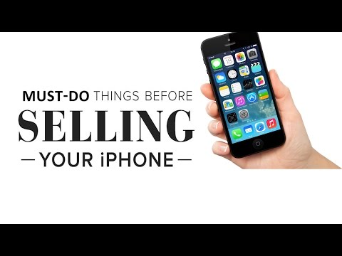 Must-Dos Before Selling Your iPhone
