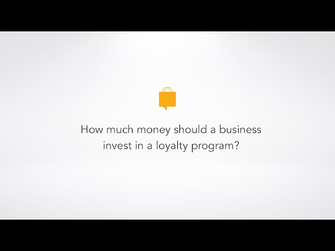 How much money should a business invest in a loyalty program?