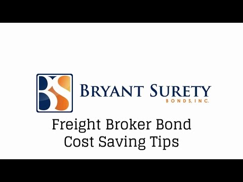 Freight Broker Bond Cost Saving Tips