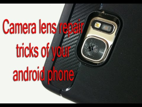 How to replace new lens of your cell phone camera