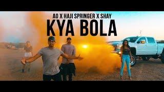 Kya Bola - AO ft Haji Springer   Prod By SHAY   Official Music Video   Desi Hip Hop
