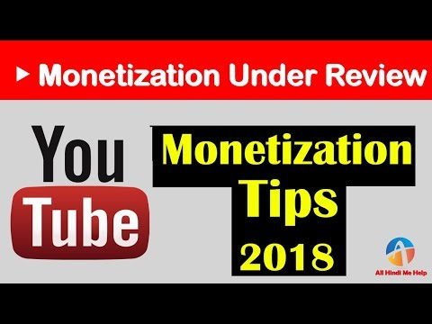 YouTube Channel Monetization Under Review | Tips and Tricks in Hindi 2018