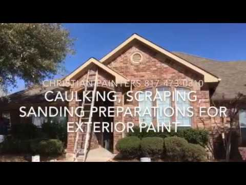 CAULKING, SCRAPING, SANDING PREPARATIONS FOR EXTERIOR PAINT