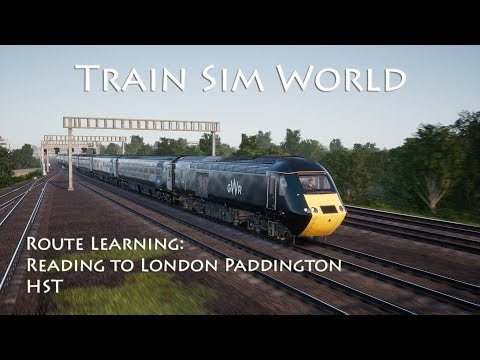 Train Sim World - Route Learning: GWR Reading to London Paddington (HST)