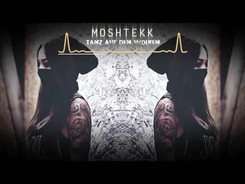 MoshTekk - TANZ AUF DEN WOLKEN