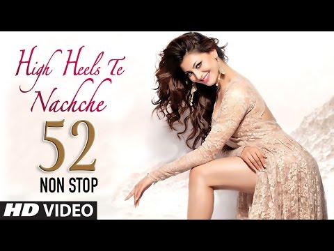 Xxx Mp4 52 Non Stop Dance Mix High Heels Te Nachche Full Video KEDROCK SD STYLE 3gp Sex