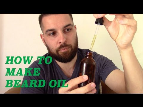 How To Make Your Own Beard Oil