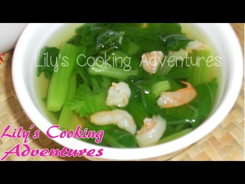 Canh Cai Ngot   Choy sum Vegetable Soup with Shrimp