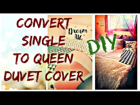 How to make Single Duvet to Queen Duvet cover -DIY