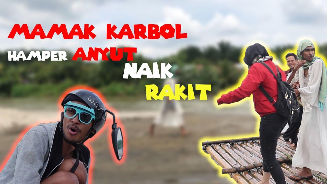 KARBOL MAIN PASER DI SUNGE!!! MAMAK KARBOL HAMPER ANYUT TEBAWAK HARUS!!! #gedebamgedebum