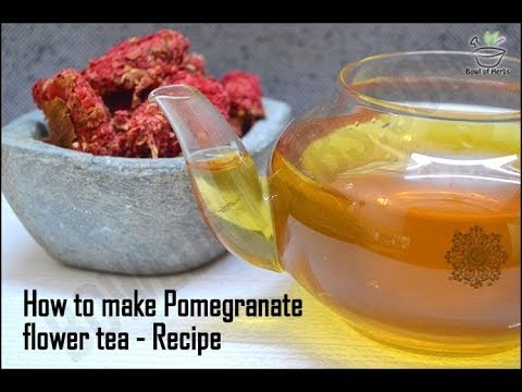 How to make Pomegranate flower tea - Detailed recipe