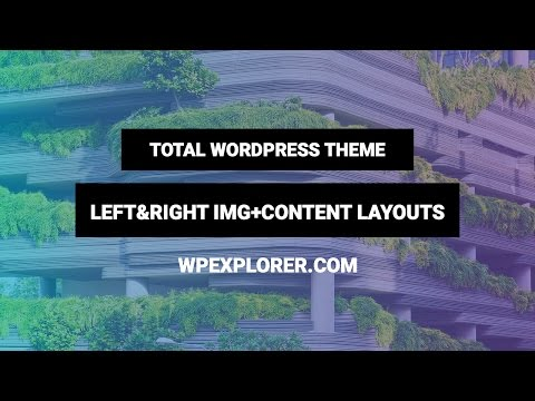 Left & Right Style Image + Content Layouts in WordPress using Visual Composer