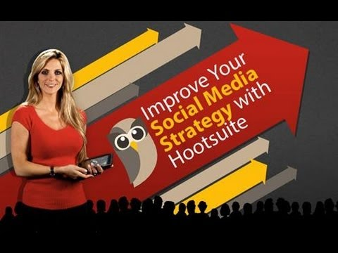 Course Overview - Improve Your Social Media Strategy with Hootsuite