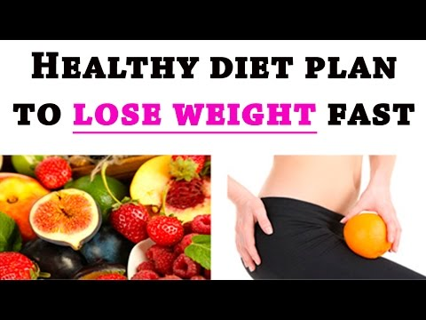 Healthy diet plan to lose weight fast