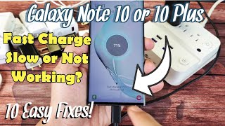 Galaxy Note 10 / 10+: FAST Cable Charging Slow or Not Working? 10 Fixes!!