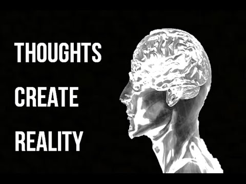 Thoughts Create Reality - Key Thoughts To Consider Changing - Wayne Dyer (law of attraction)