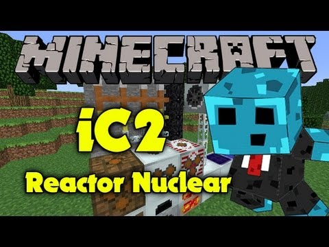 MINECRAFT Tutorial IndustrialCraft 2 - Reactor Nuclear !