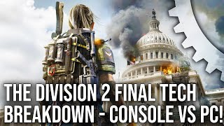 [4K] The Division 2 Final Tech Analysis: PS4/Pro/Xbox One/X/PC - Every Platform Tested!
