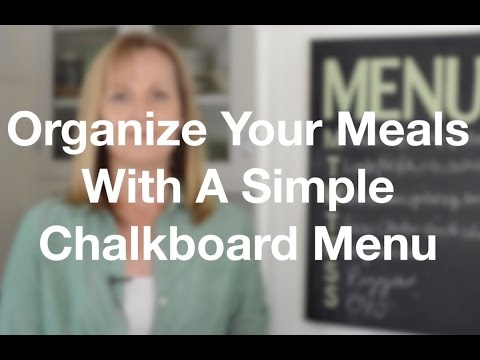 How To Organize Your Meals With A Simple Menu Chalkboard - AnOregonCottage.com