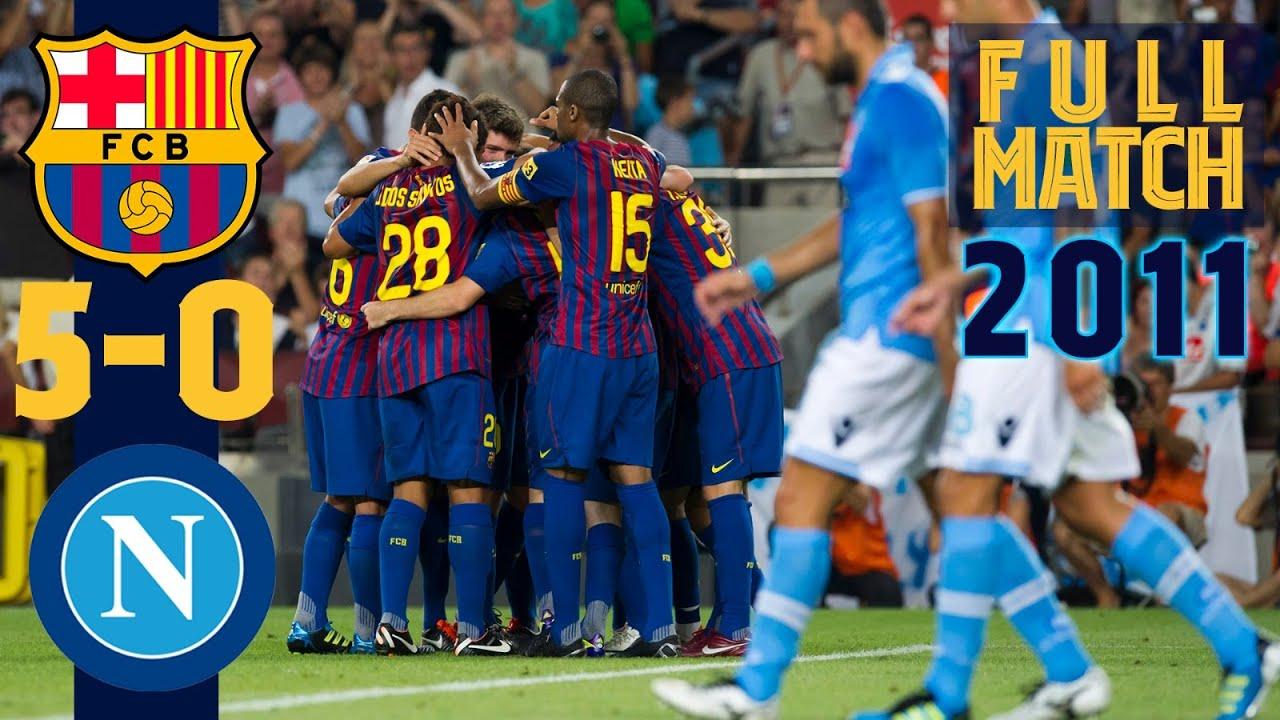 FULL MATCH: FC Barcelona – Napoli (2011)