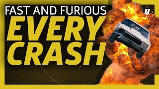 Every Crash From The Fast And Furious Franchise!
