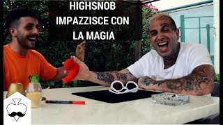 Come far impazzire Mike Highsnob con la MAGIA - Gianluca Federico