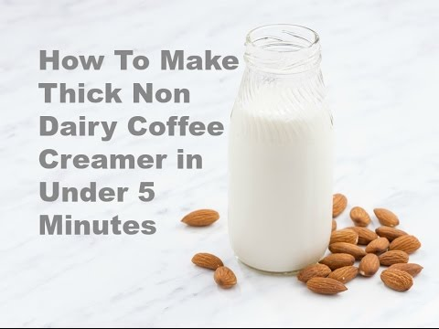 How To Make A Thick Non-Dairy Coffee Creamer in Under 5 Minutes