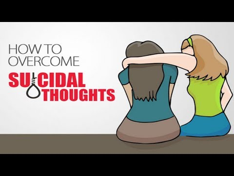 How to overcome suicidal thoughts