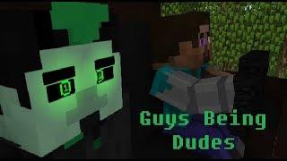 GUYS BEING DUDES VINE RECREATION - Minecraft Animation