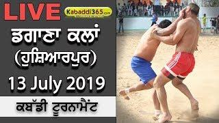 🔴[Live] Dagana Kalan (Hoshiarpur) Kabaddi Tournament 13 July 2019