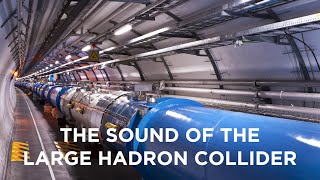 The Sound of the Large Hadron Collider