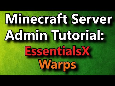 Minecraft Admin How-To: EssentialsX Warps [FREE]