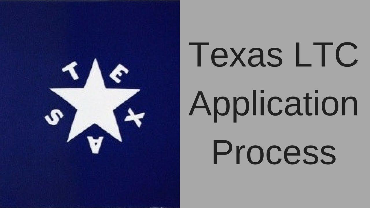 Texas LTC Application Process