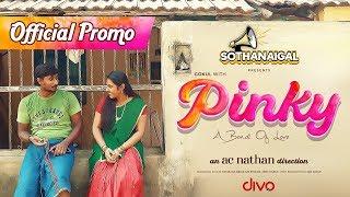 PINKY - Promo   Album Song   Sothanaigal