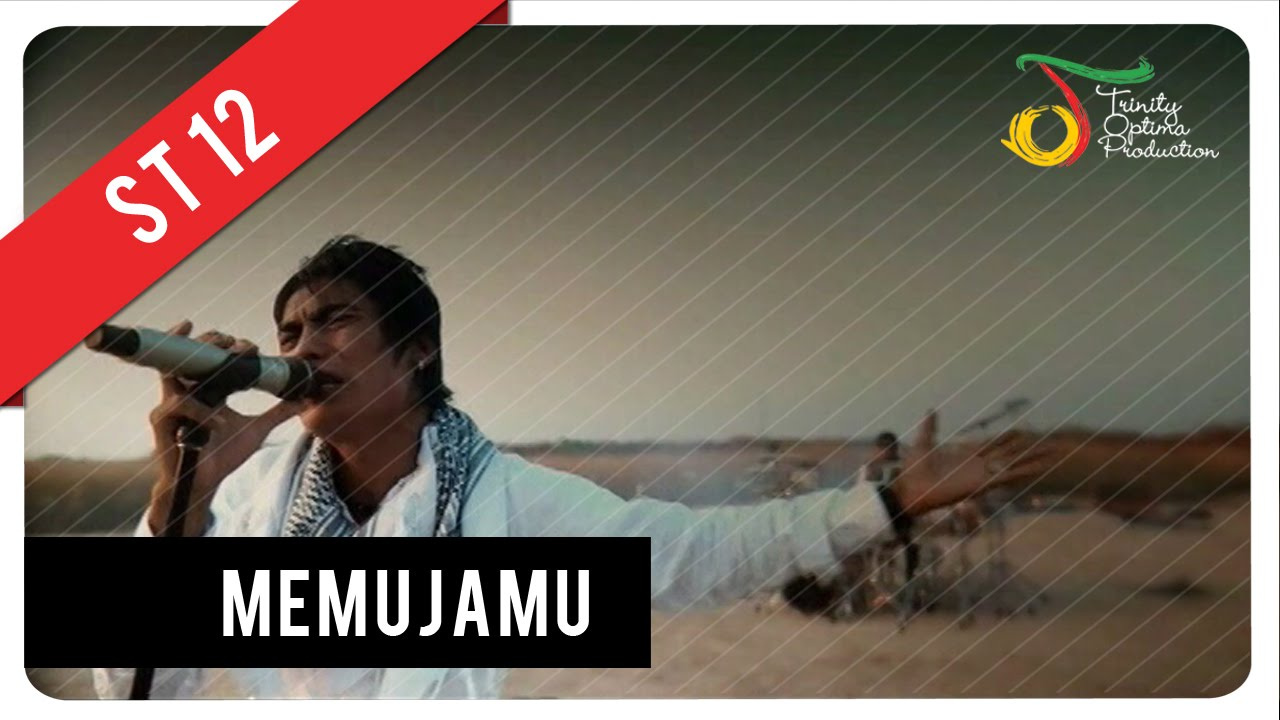 Download ST12 - MemujaMU MP3 Gratis