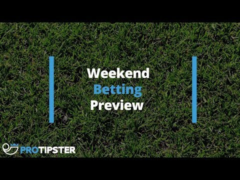 30 November 2017 - Football Betting Tips and Preview - Weekend Preview