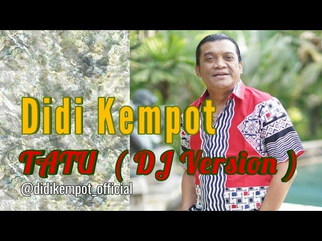 Download Didi Kempot - Tatu (DJ Version) [OFFICIAL] MP3 Gratis