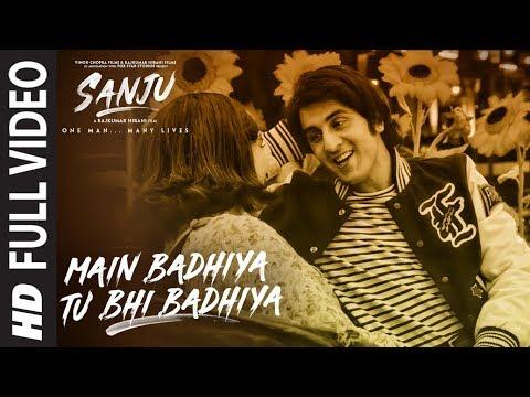 Xxx Mp4 SANJU Main Badhiya Tu Bhi Badhiya Full Video Song Ranbir Kapoor Sonam Kapoor 3gp Sex