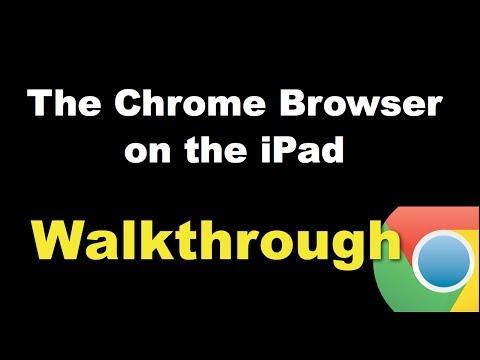 Chrome on the iPad: A walkthrough
